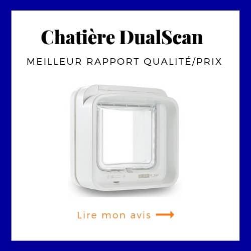 La chatière DualScan est le meilleur rapport qualité prix